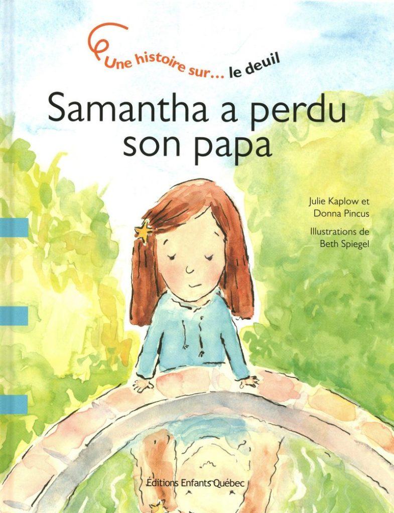 Samantha a perdu son papa-décès-parent-d-un-enfant